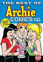 The Best of Archie Comics Vol. 2
