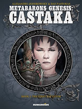 Metabarons Genesis: Castaka Tome 1: The First Ancestor
