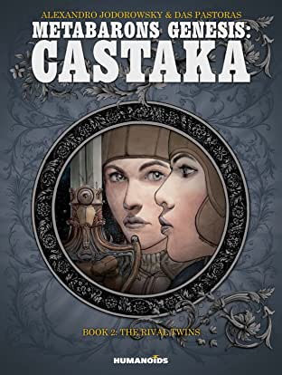 Metabarons Genesis: Castaka Vol. 2: The Rival Twins