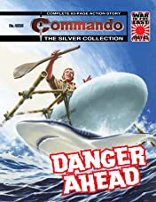 Commando #4858: Danger Ahead