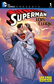 DC Comics Presents: Superman: Lois & Clark 100-Page Super Spectacular (2015) #1