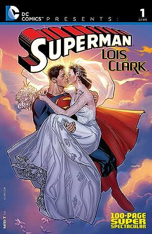 DC Comics Presents: Superman: Lois & Clark 100-Page Super Spectacular (2015) #1