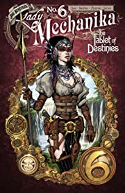 Lady Mechanika: The Tablet of Destinies #6