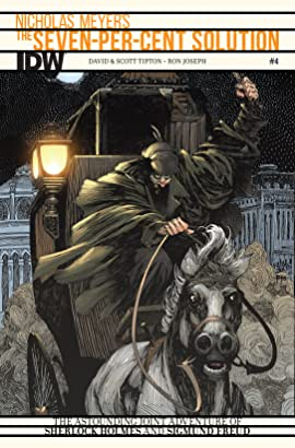 Sherlock Holmes: The Seven-Per-Cent Solution #4 (of 5)