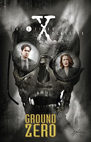 X-Files Classics: Ground Zero