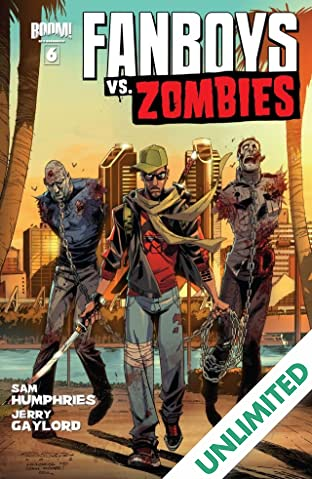 Fanboys vs. Zombies #6