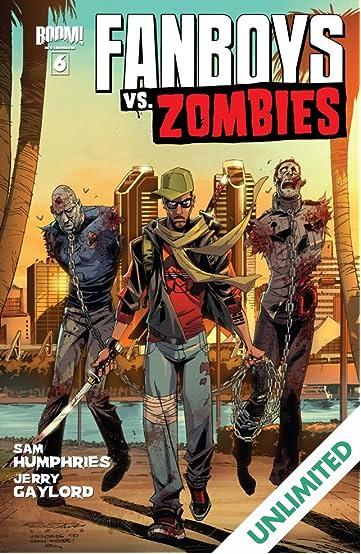 Fanboys vs. Zombies #6