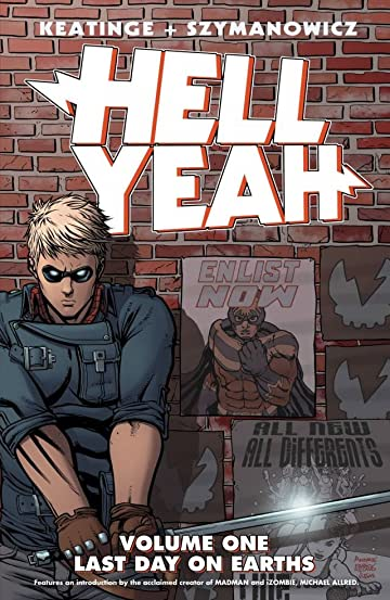 Hell Yeah Vol. 1: Last Day On Earths