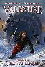 Valentine Vol. 1: The Ice Death