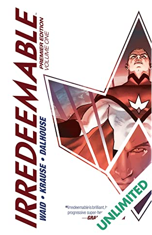 Irredeemable Premier Vol. 1