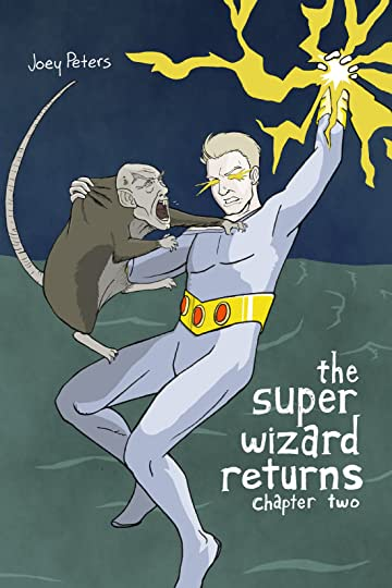 The Super Wizard Returns #2