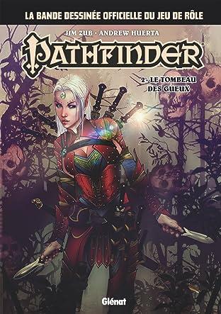 Pathfinder Tome 2: Le Tombeau des Gueux