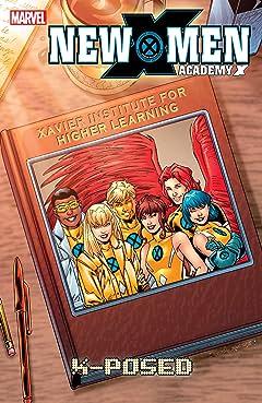 New X-Men: Academy X Tome 3: X-Posed