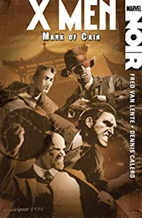 X-Men: Noir - Mark of Cain
