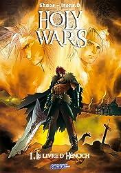 Holy Wars Vol. 1: Le Livre d'Hénoch