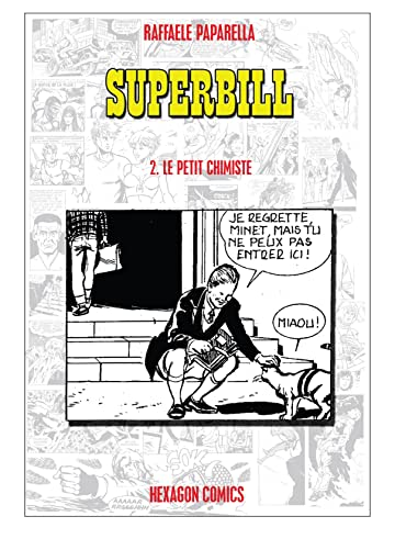 SUPERBILL Vol. 2: Le Petit Chimiste
