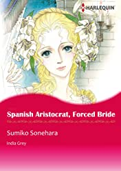 Spanish Aristocrat, Forced Bride