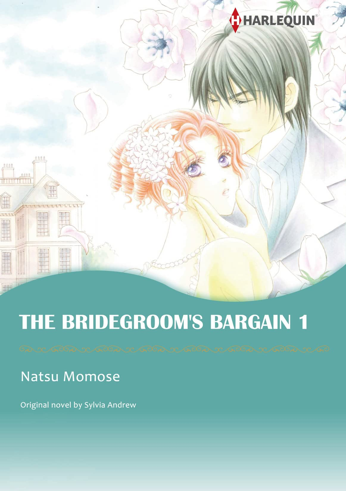 The Bridegroom's Bargain Vol. 1