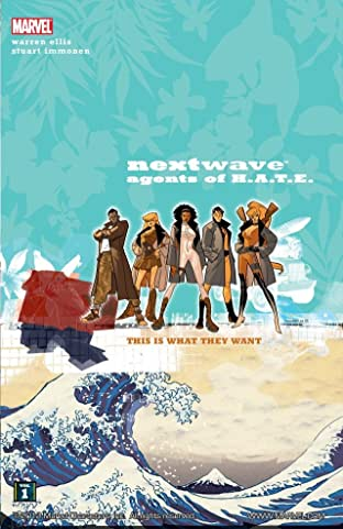 Nextwave Tome 1: This Is What They Want