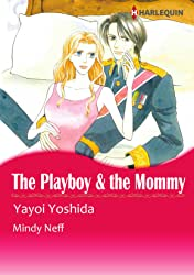 The Playboy & The Mommy