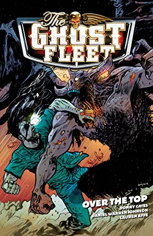Ghost Fleet Vol. 2: Over the Top