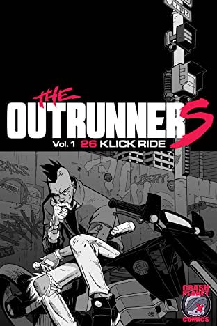 Outrunners Vol. 1: 26 Klick Ride