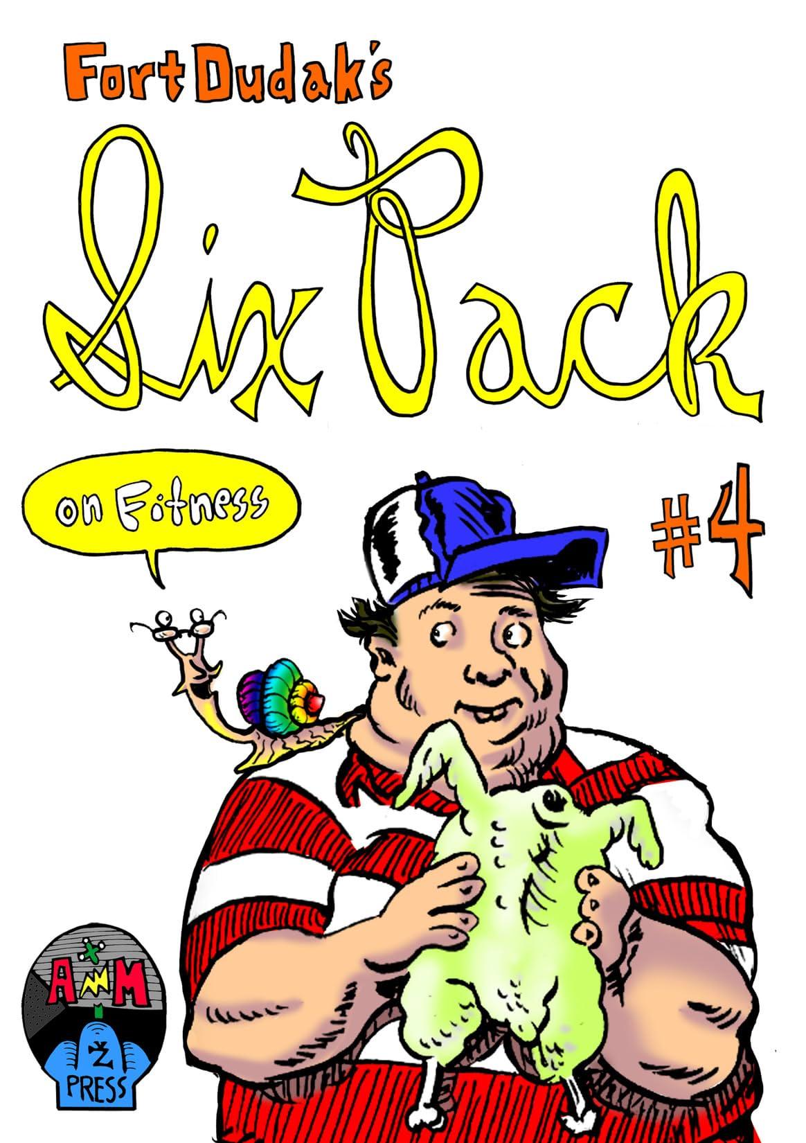 Fort Dudak's Six Pack #4