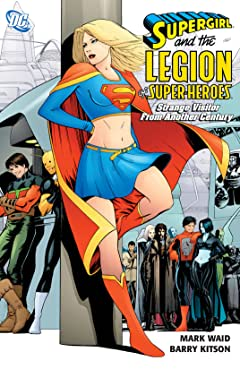 Supergirl and the Legion Super-Heroes (2005-2009) Tome 3: Strange Visitor from Another Century