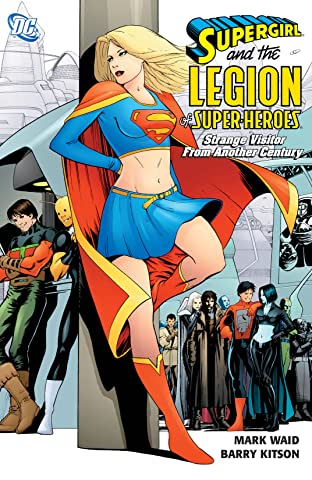 Supergirl and the Legion Super-Heroes (2005-2009) Vol. 3: Strange Visitor from Another Century