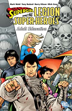 Supergirl and the Legion Super-Heroes (2005-2009) Tome 4: Adult Education