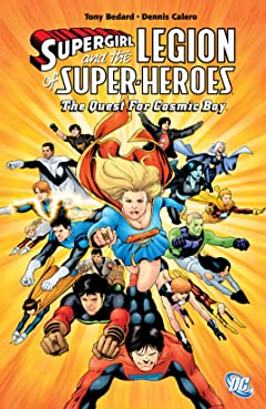Supergirl and the Legion Super-Heroes (2005-2009) Tome 6: The Quest for Cosmic Boy