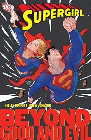 Supergirl (2005-2011) Vol. 4: Good and Evil