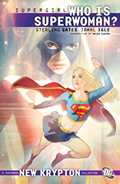 Supergirl (2005-2011) Vol. 6: Who is Superwoman?