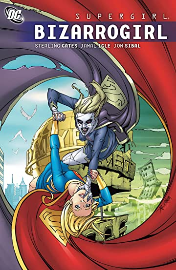 Supergirl (2005-2011) Vol. 9: Bizarrogirl