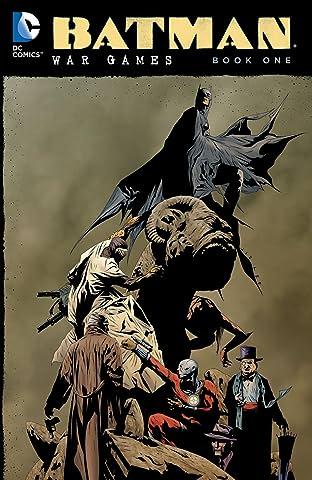 Batman: War Games: Book One