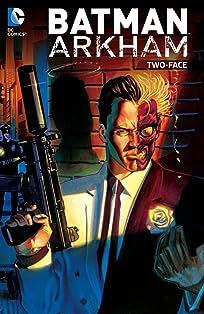 Batman: Arkham: Two-Face