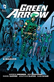 Green Arrow (2011-2016) Vol. 7: Kingdom