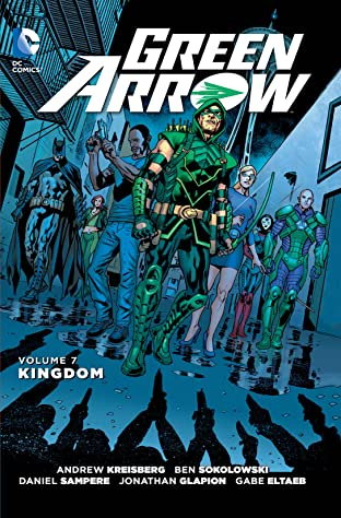 Green Arrow (2011-2016) Vol. 7: Kingdom