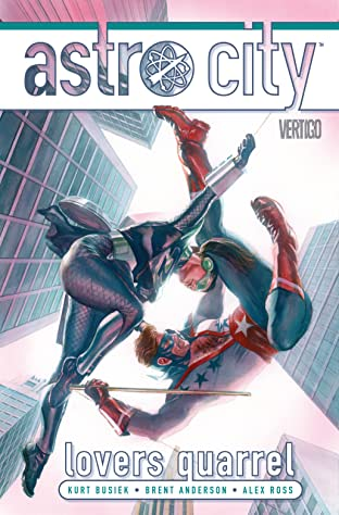 Astro City (2013-) Vol. 12: Lovers Quarrel