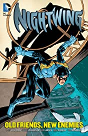 Nightwing: Old Friends, New Enemies