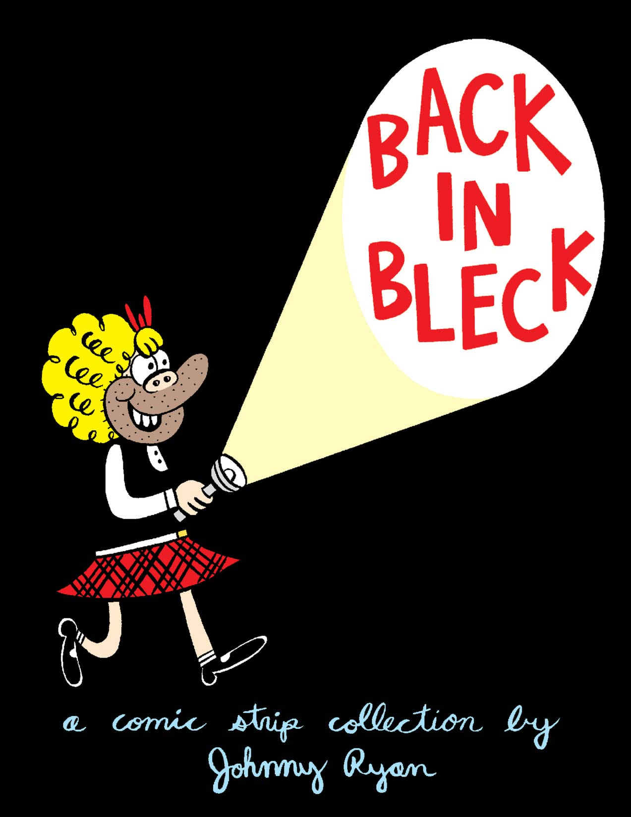 Blecky Yuckerella Vol. 2: Back in Bleck