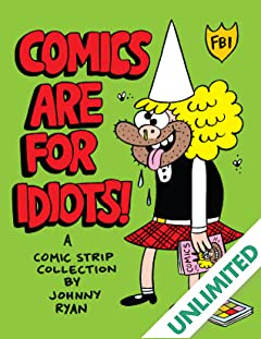 Blecky Yuckerella Vol. 3: Comics are for Idiots!