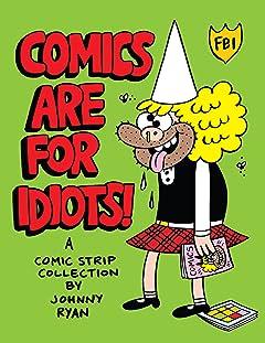 Blecky Yuckerella Vol. 3: Comics are for Idiots!