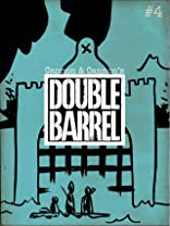 Double Barrel #4