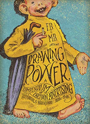 Drawing Power: A Compendium of Cartoon Advertising