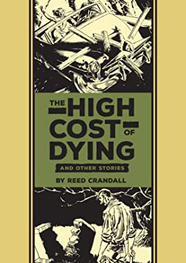 The High Cost of Dying and Other Stories