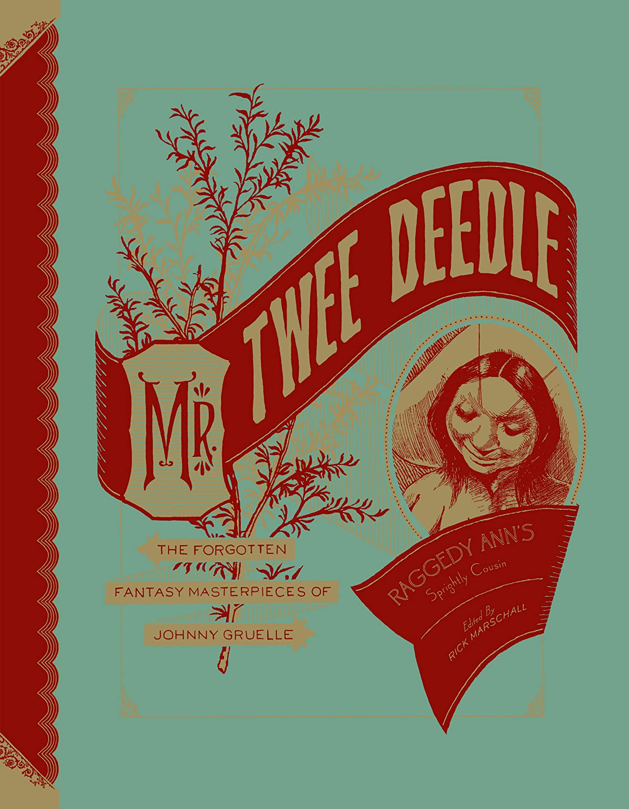 Mr. Twee Deedle — Raggedy Ann's Sprightly Cousin: The Forgotten Fantasy Masterpieces of Johnny Gruelle