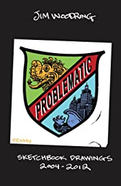 Problematic: Sketchbook Drawings 2004-2012