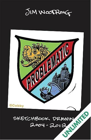 Problematic: Sketchbook Drawings 2004-2012