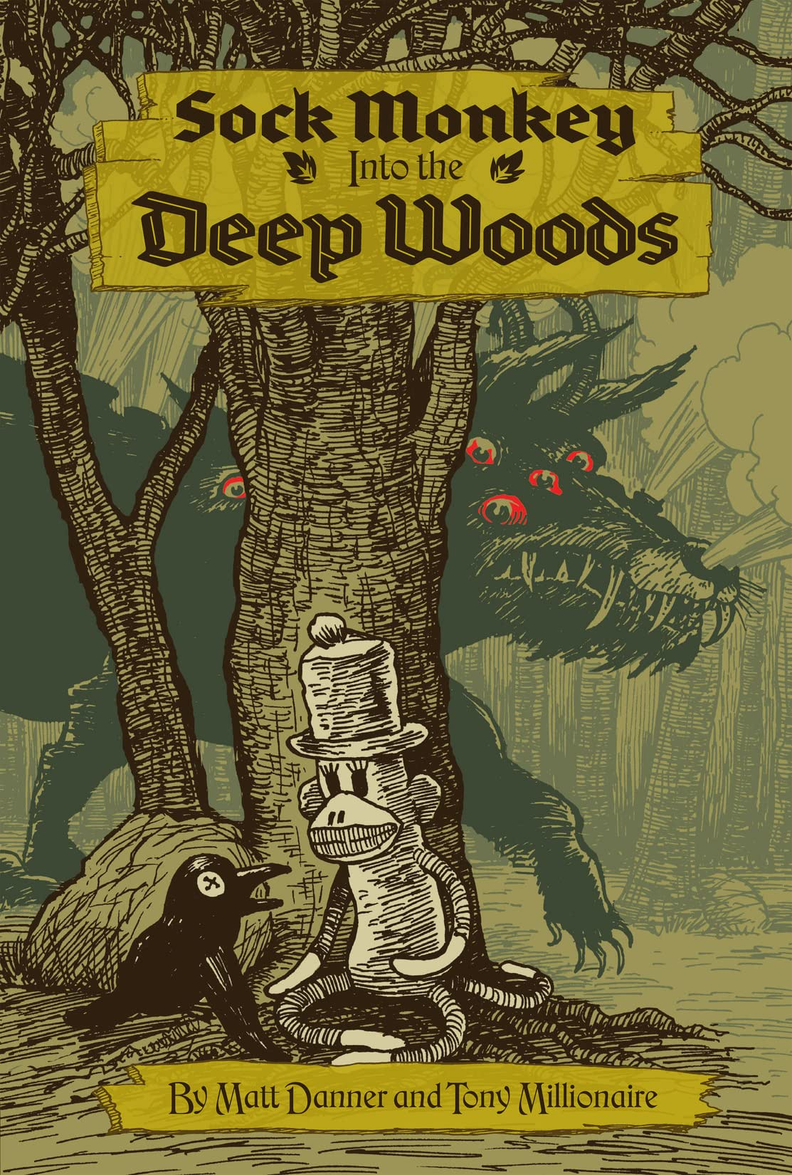 Sock Monkey into The Deep Woods